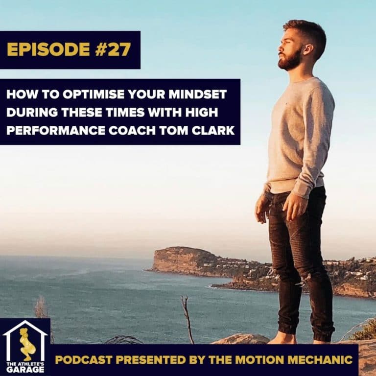 How to optimise your mindset during these times with high performance coach Tom Clark