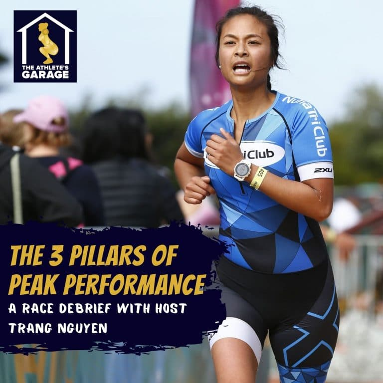 The 3 pillars of peak performance – A race debrief with host Trang Nguyen